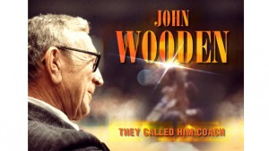 John Wooden: They Called Him Coach, Part 3