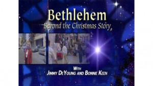 Bethlehem: Beyond the Christmas Story