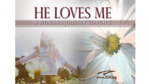 He Loves Me: A Woman's Journey to Peace