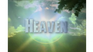Heaven: One Minute After You Die