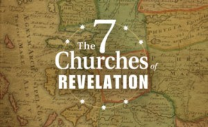 The 7 Churches of Revelation, Part I: Introduction—The Conquering King